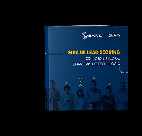 Guia de Lead Scoring para empresas de Tecnologia